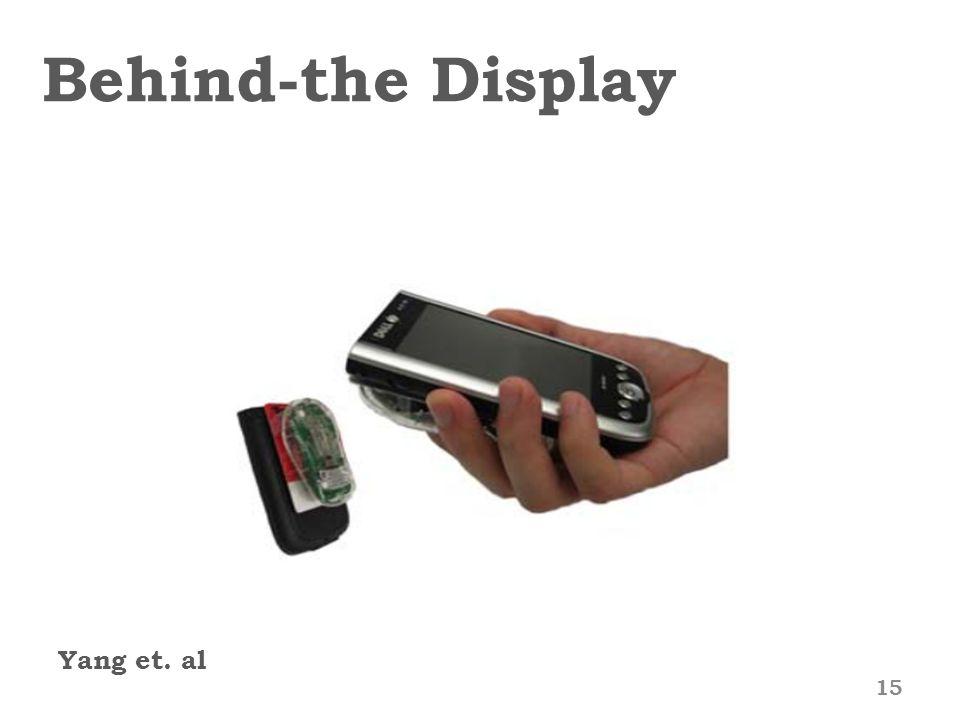 Behind-the Display Yang et. al 15