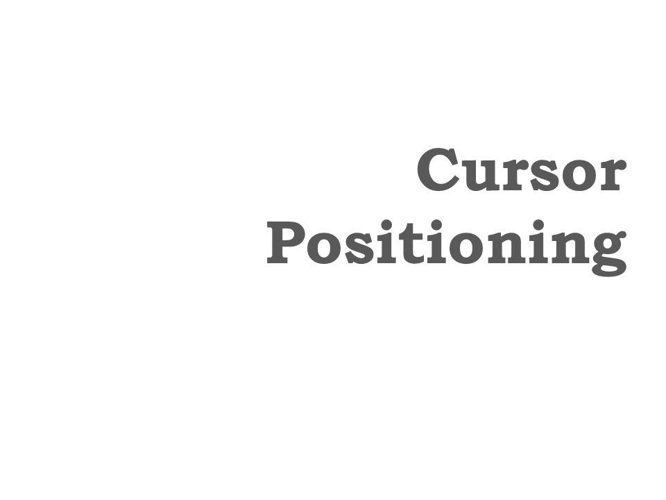 Cursor Positioning