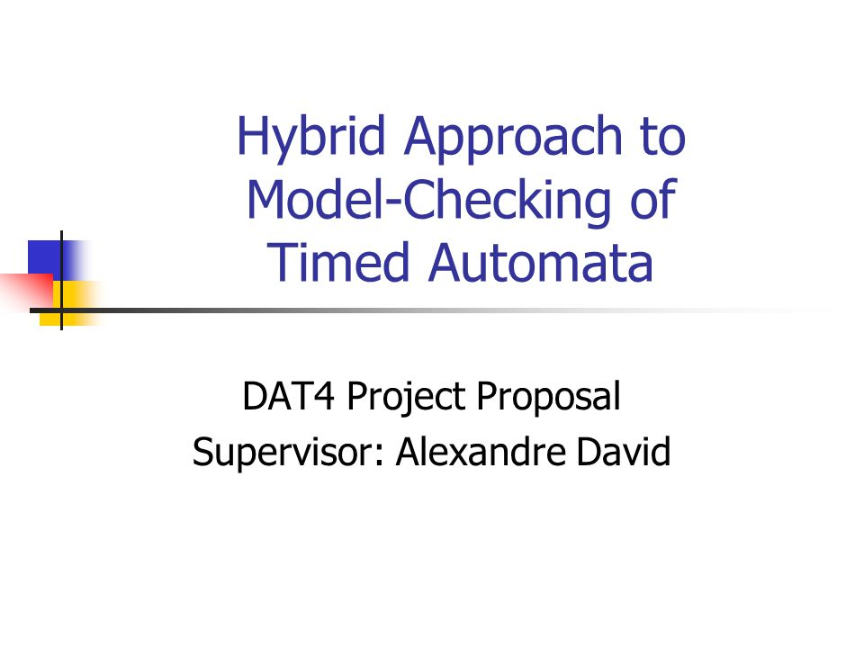 What is Model-Checking.Idea: You define a model in a given formalism/language (TA).