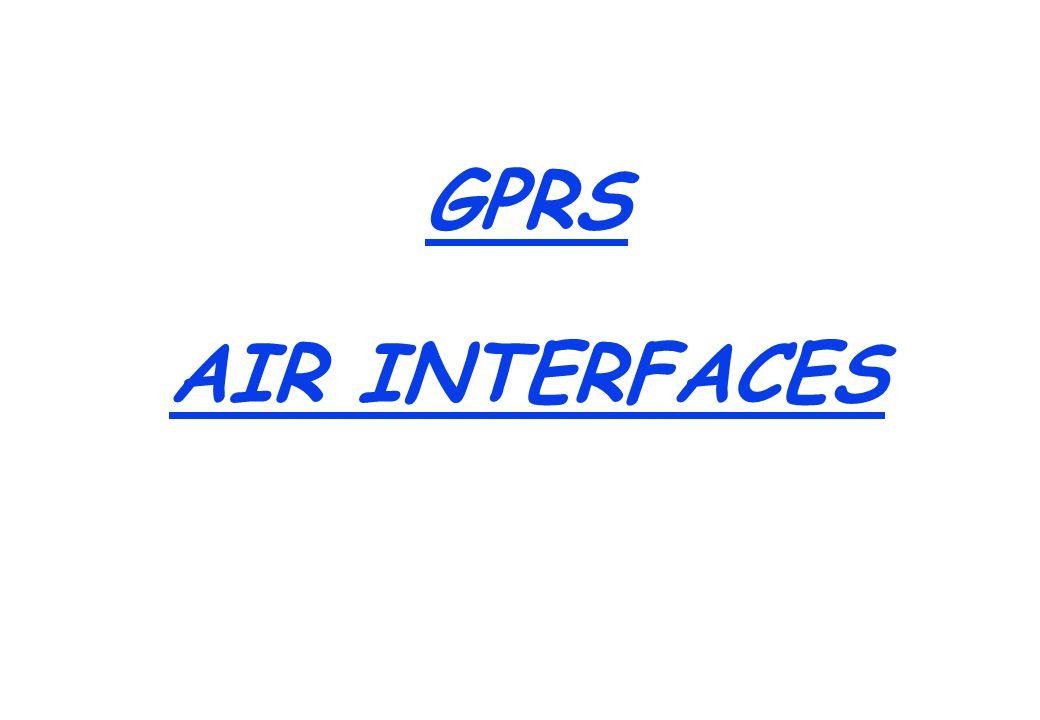 GPRS AIR INTERFACES