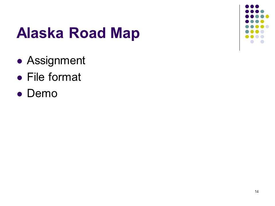14 Alaska Road Map Assignment File format Demo