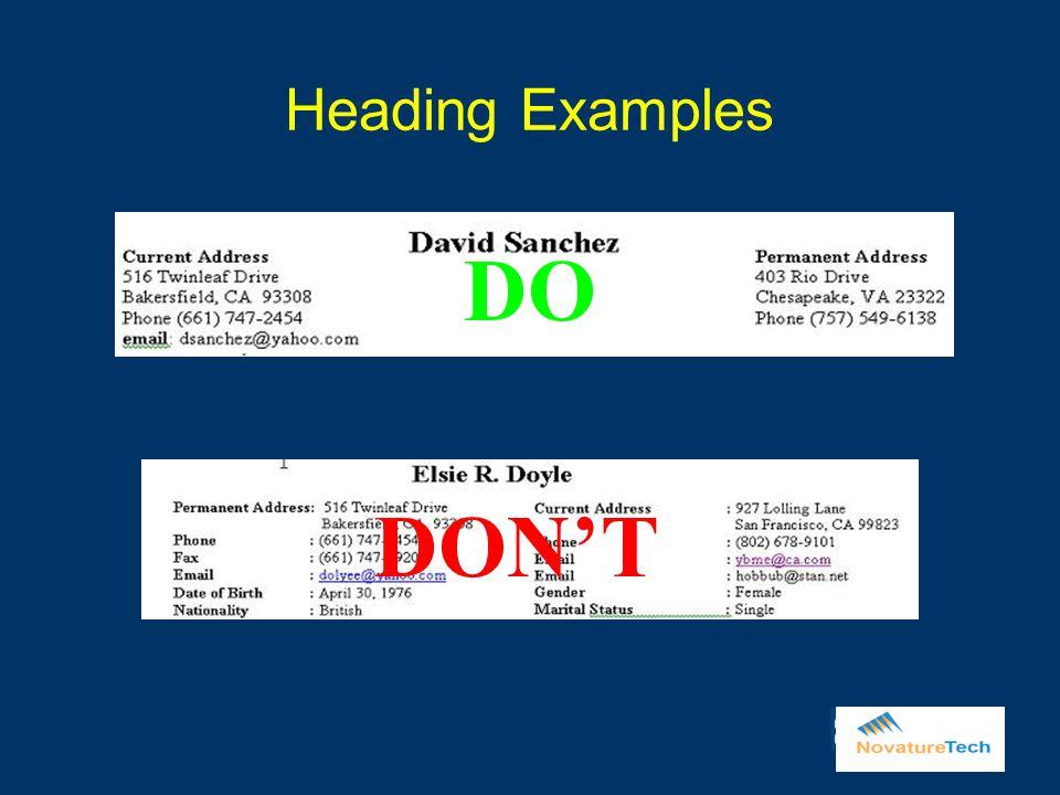 Heading Examples DO DON'T