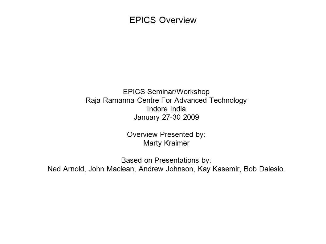 January 2009EPICS Seminar RRCAT12 What is EPICS.