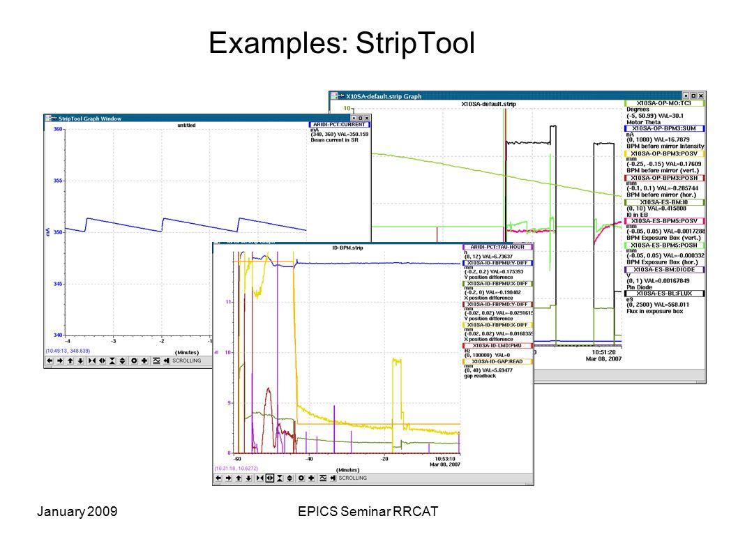 January 2009EPICS Seminar RRCAT Examples: StripTool