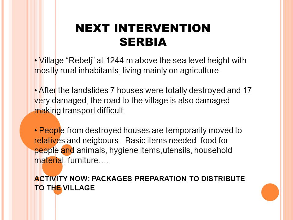 NEXT INTERVENTION SERBIA Village Rebelj at 1244 m above the sea level height with mostly rural inhabitants, living mainly on agriculture.