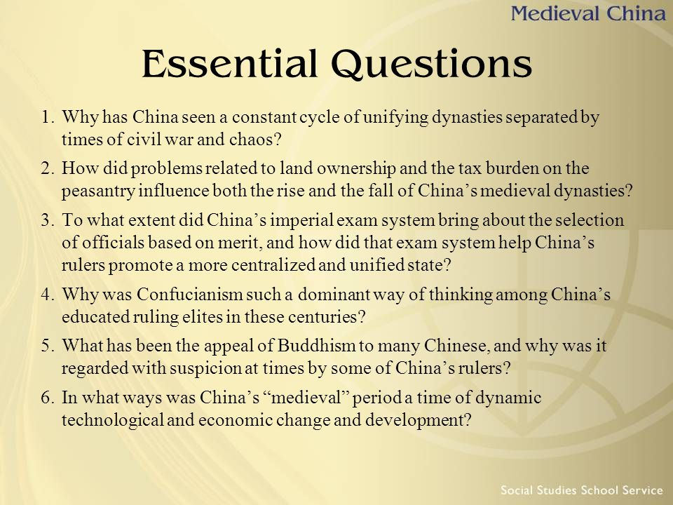 Essential Questions 1.Why has China seen a constant cycle of unifying dynasties separated by times of civil war and chaos? 2.How did problems related