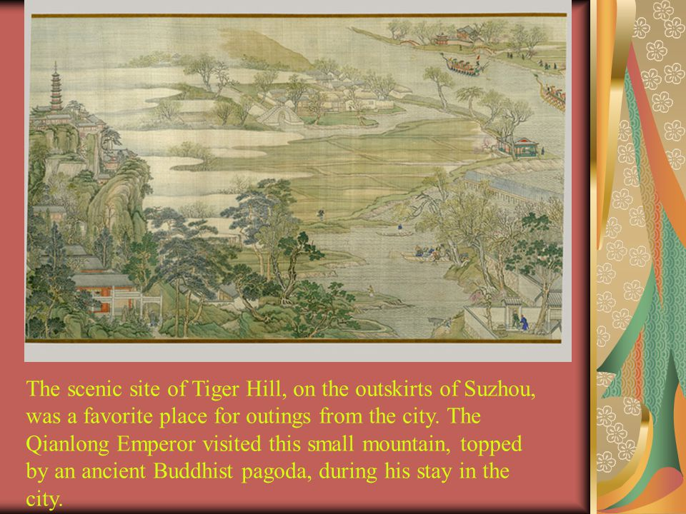The scenic site of Tiger Hill, on the outskirts of Suzhou, was a favorite place for outings from the city.