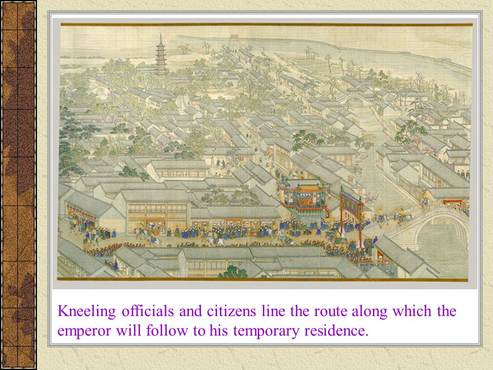 Kneeling officials and citizens line the route along which the emperor will follow to his temporary residence.