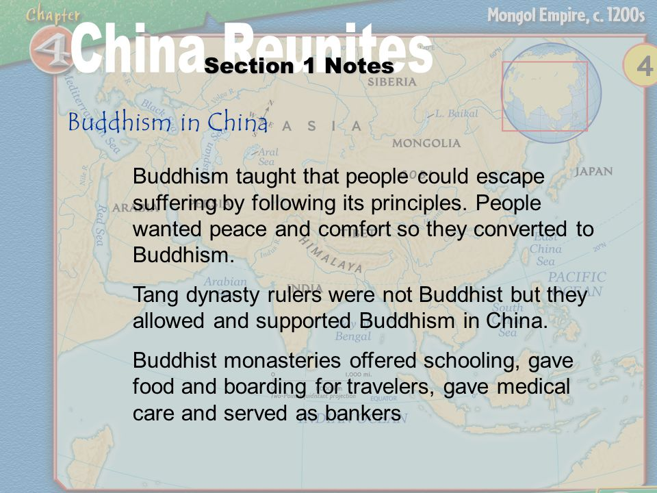 Section 1 Notes Buddhism in China Buddhism taught that people could escape suffering by following its principles.