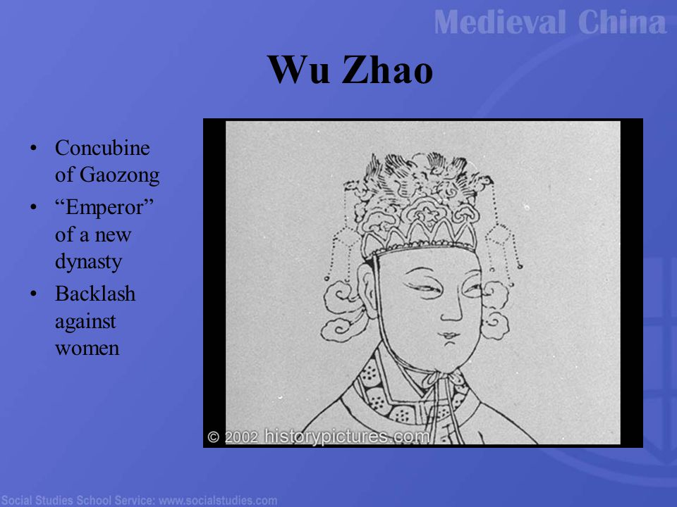 Wu Zhao Concubine of Gaozong Emperor of a new dynasty Backlash against women