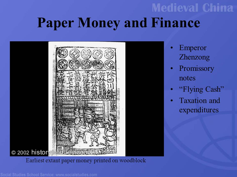 Paper Money and Finance Emperor Zhenzong Promissory notes Flying Cash Taxation and expenditures Earliest extant paper money printed on woodblock