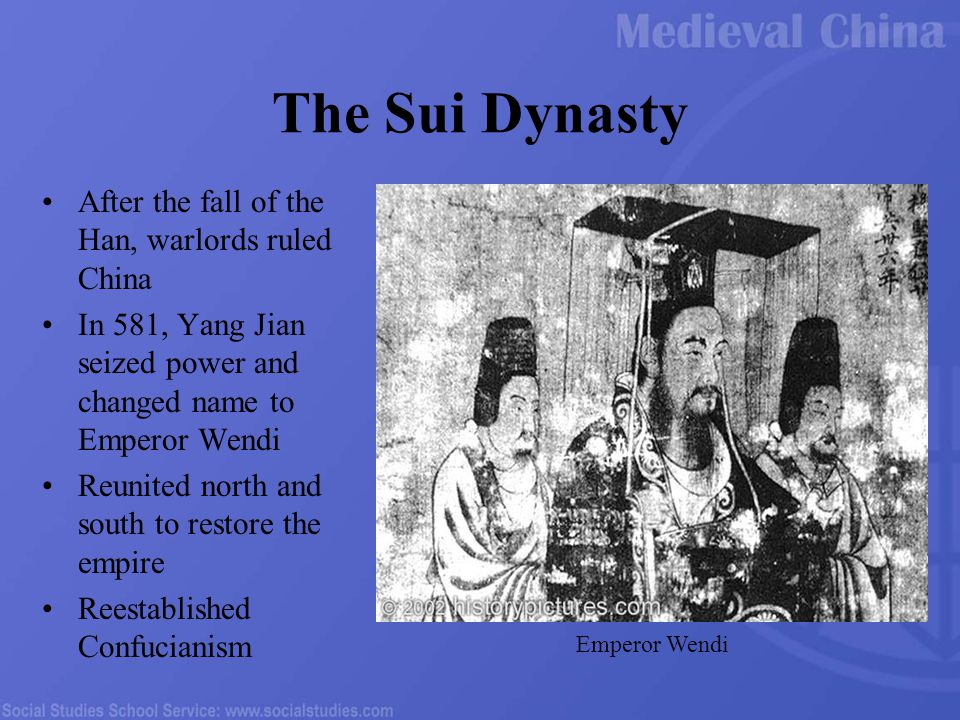 The Sui Dynasty After the fall of the Han, warlords ruled China In 581, Yang Jian seized power and changed name to Emperor Wendi Reunited north and south to restore the empire Reestablished Confucianism Emperor Wendi