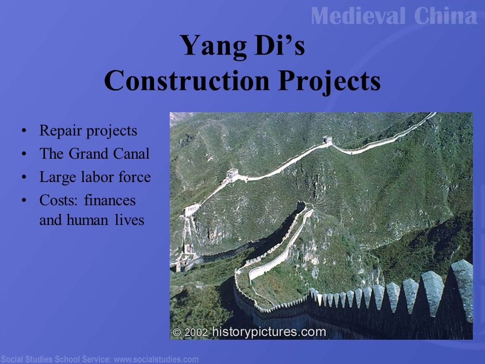 Yang Di's Construction Projects Repair projects The Grand Canal Large labor force Costs: finances and human lives