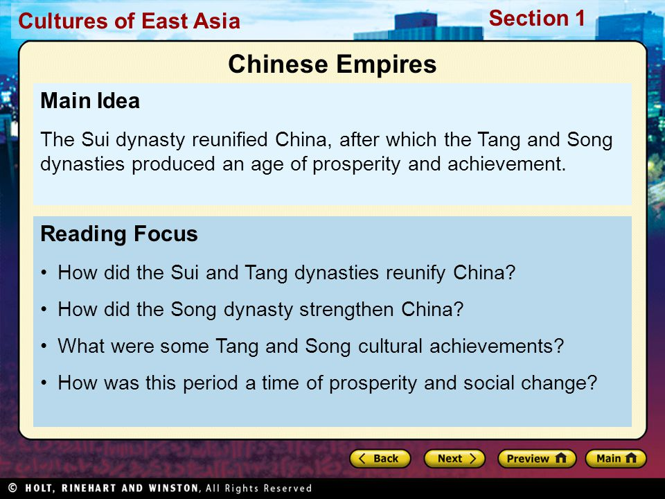 Cultures of East Asia Section 1 Reading Focus How did the Sui and Tang dynasties reunify China.