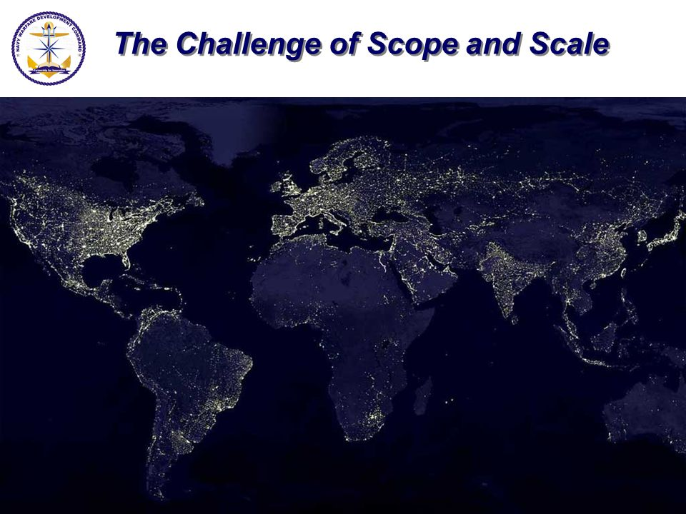 The Challenge of Scope and Scale