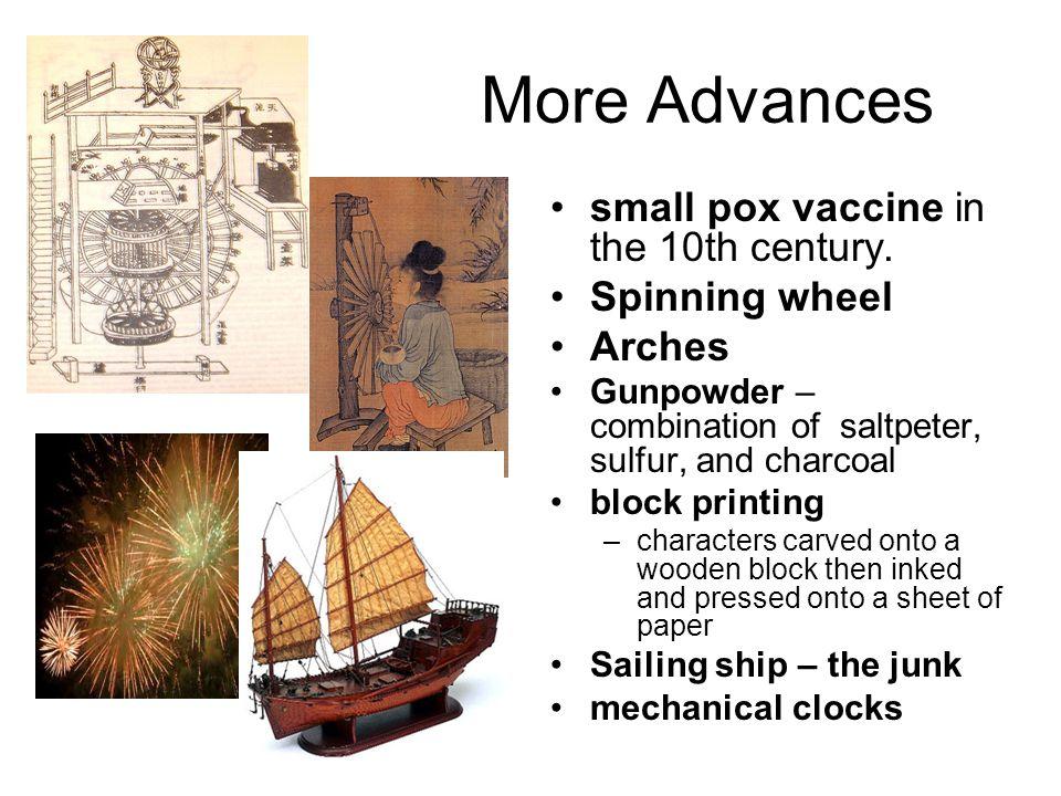 More Advances small pox vaccine in the 10th century.