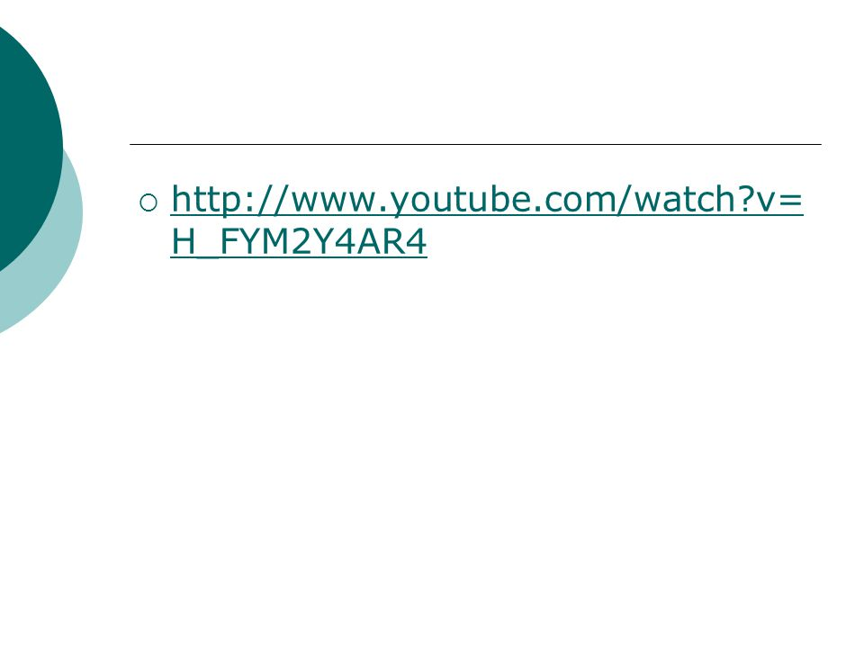 http://www.youtube.com/watch?v= H_FYM2Y4AR4 http://www.youtube.com/watch?v= H_FYM2Y4AR4