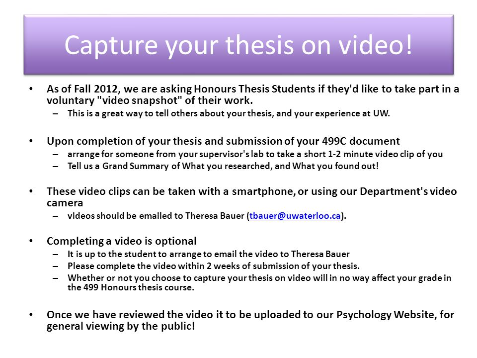Capture your thesis on video.