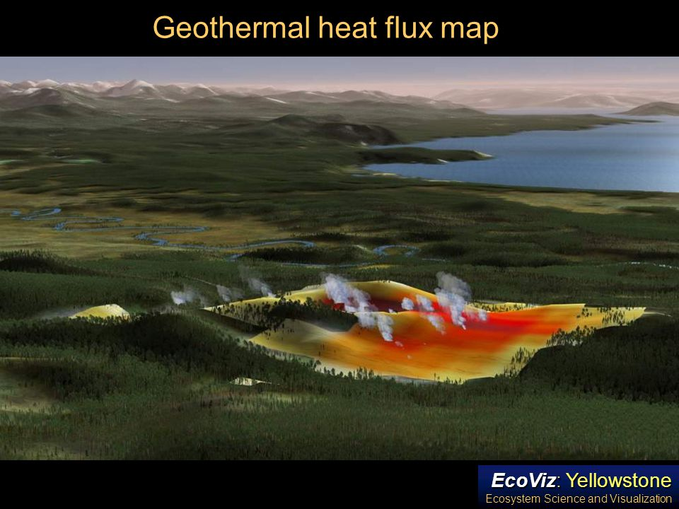 EcoViz: Yellowstone Ecosystem Science and Visualization Geothermal heat flux map