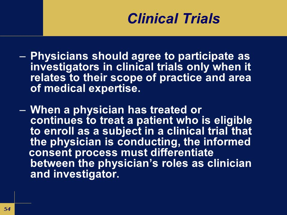 53 Specific Guidelines For Clinical Trials – Safeguards against conflicts of interest are needed to ensure the integrity of the research and to protect the welfare of human subjects.