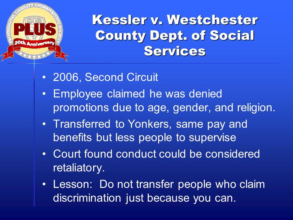 Kessler v. Westchester County Dept.
