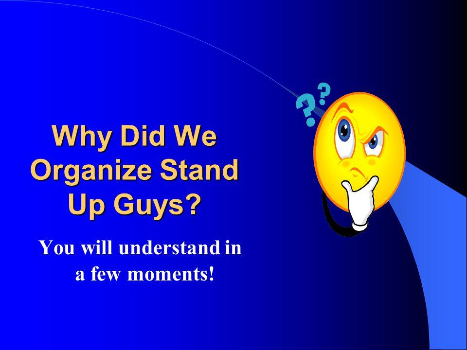 Schenectady Stand Up Guys Advisory Board Ed Guider Carole Fox Wendi Gapcznski Mark Chaffin Jeff Gaul www.schenectadystandupguys.org eMail: info@schenectadystandupguys.orginfo@schenectadystandupguys.org