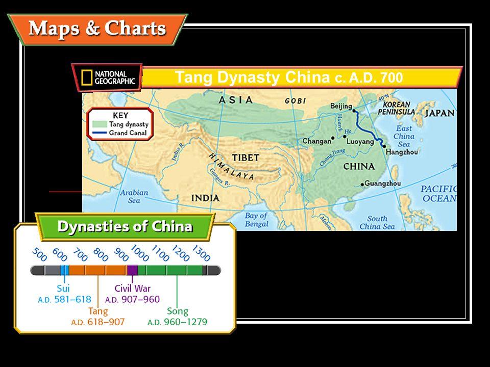 Tang Dynasty China c. A.D. 700