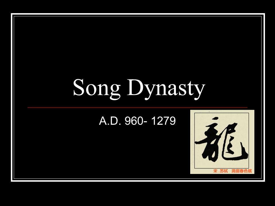 Song Dynasty A.D. 960- 1279