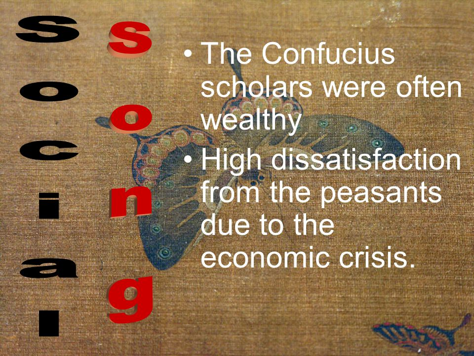 The Confucius scholars were often wealthy High dissatisfaction from the peasants due to the economic crisis.