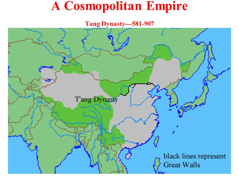 A Cosmopolitan Empire Turkic-Chinese general, Sui Wendi, reunified China.
