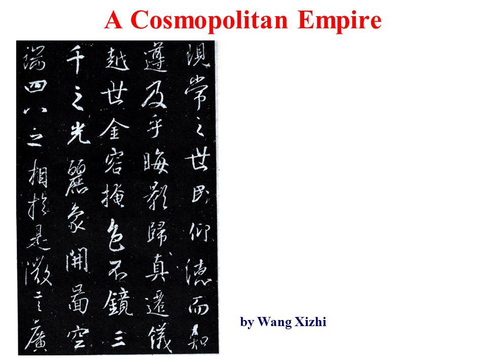 A Cosmopolitan Empire by Wang Xizhi