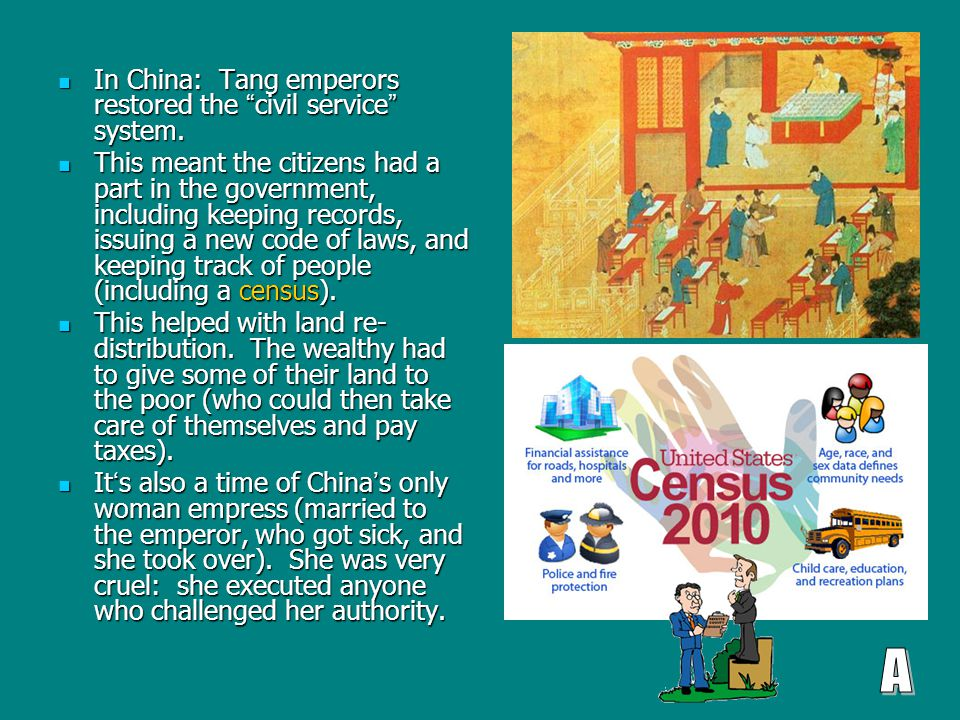 In China: Tang emperors restored the civil service system.