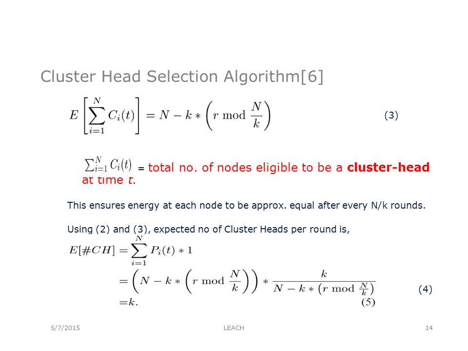 Cluster Head Selection Algorithm[6] (3) = total no.