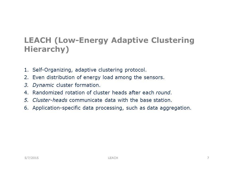 LEACH Simulation [6] 5/7/2015LEACH28 100 node random test network