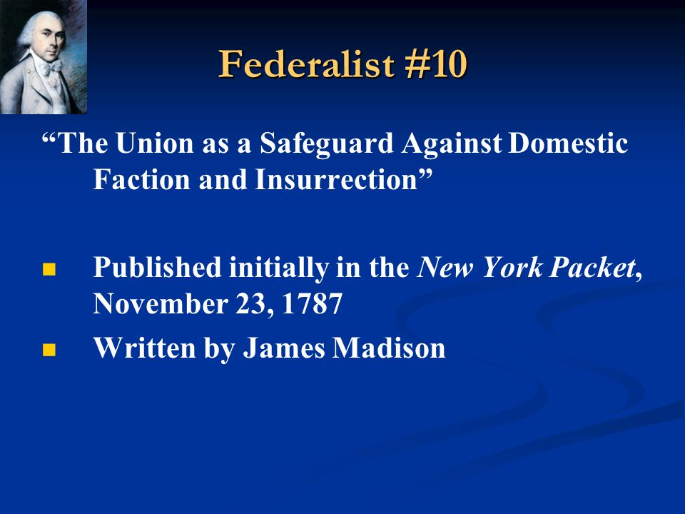 Federalist #51 Many Founders had a Pessimistic view of human nature: If men were angels, no government would be necessary.