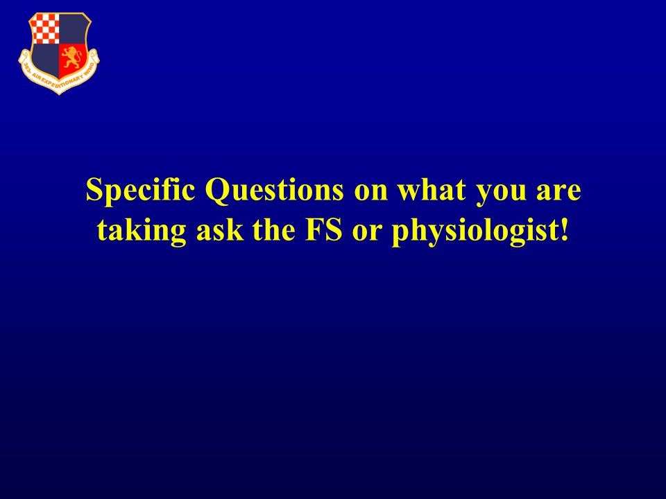 Specific Questions on what you are taking ask the FS or physiologist!