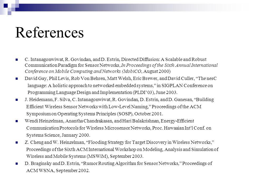 References C. Intanagonwiwat, R. Govindan, and D.