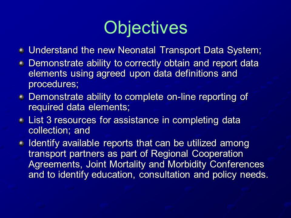 Neonatal Transport Data Work Group Allen Fischer, MD Philippe S.