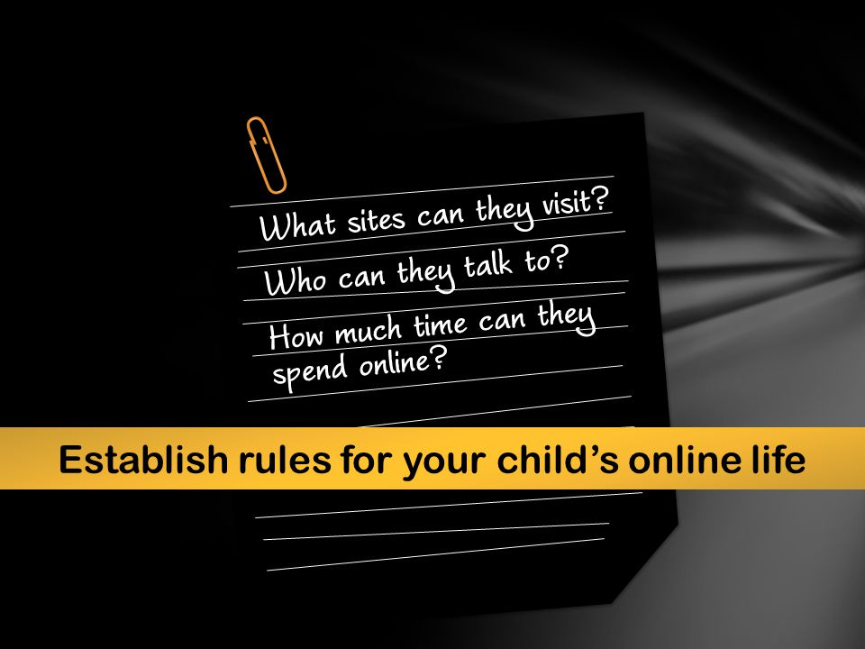 Establish rules for your child's online life