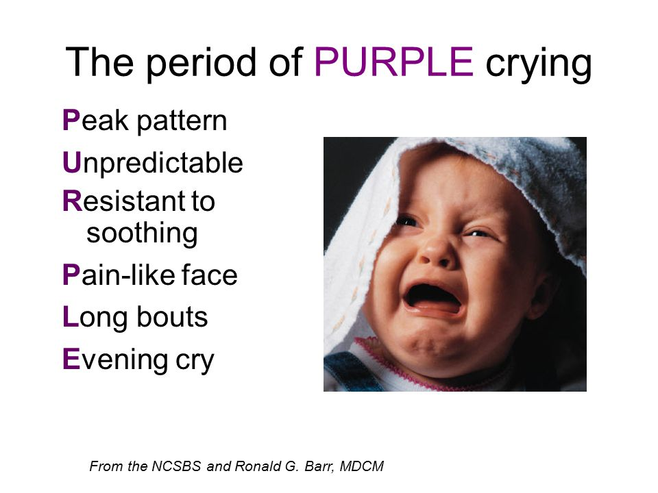 The period of PURPLE crying From the NCSBS and Ronald G.