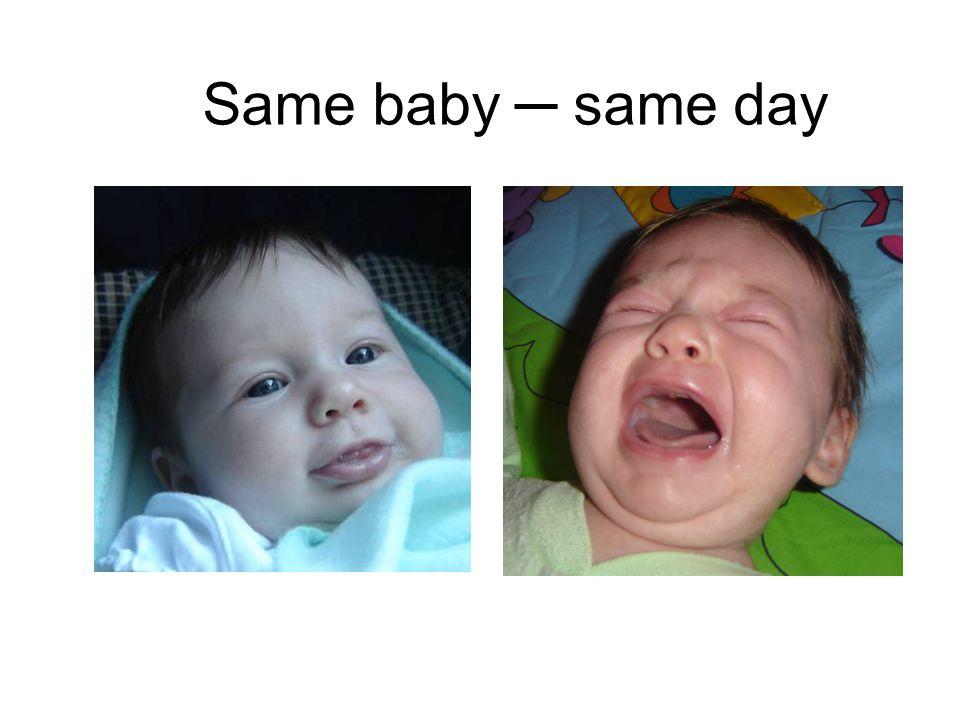 Same baby ─ same day