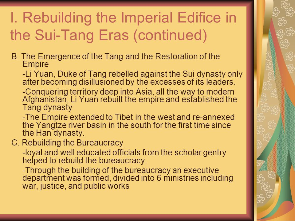 I. Rebuilding the Imperial Edifice in the Sui-Tang Eras (continued) B.