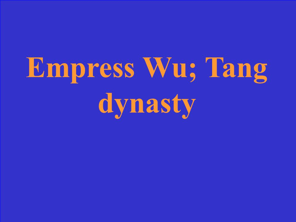 This was the only female empress to rule China, and the dynasty she ruled