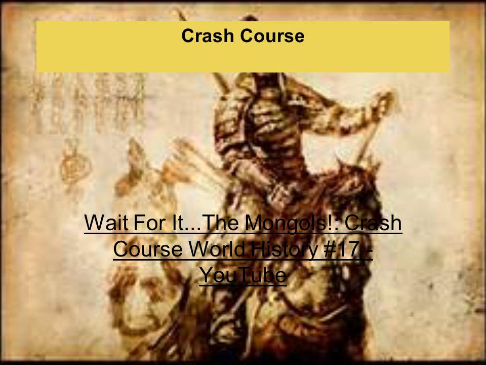 Crash Course Wait For It...The Mongols!: Crash Course World History #17 - YouTube