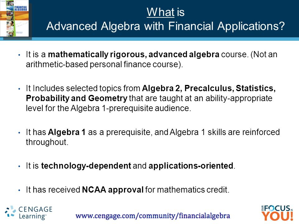 Course Technology ▪ Delmar ▪ South-Western What is Advanced Algebra with Financial Applications.