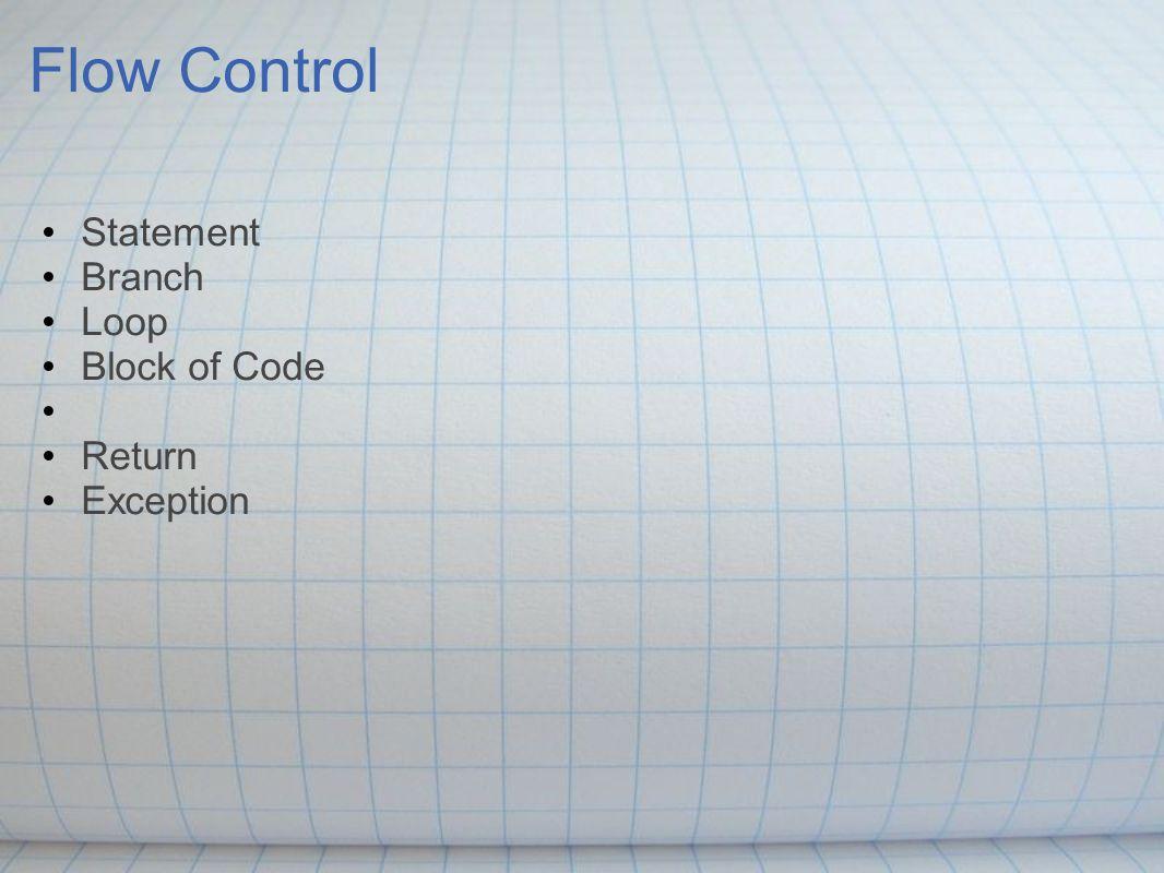Flow Control {...statement1; statement2;...