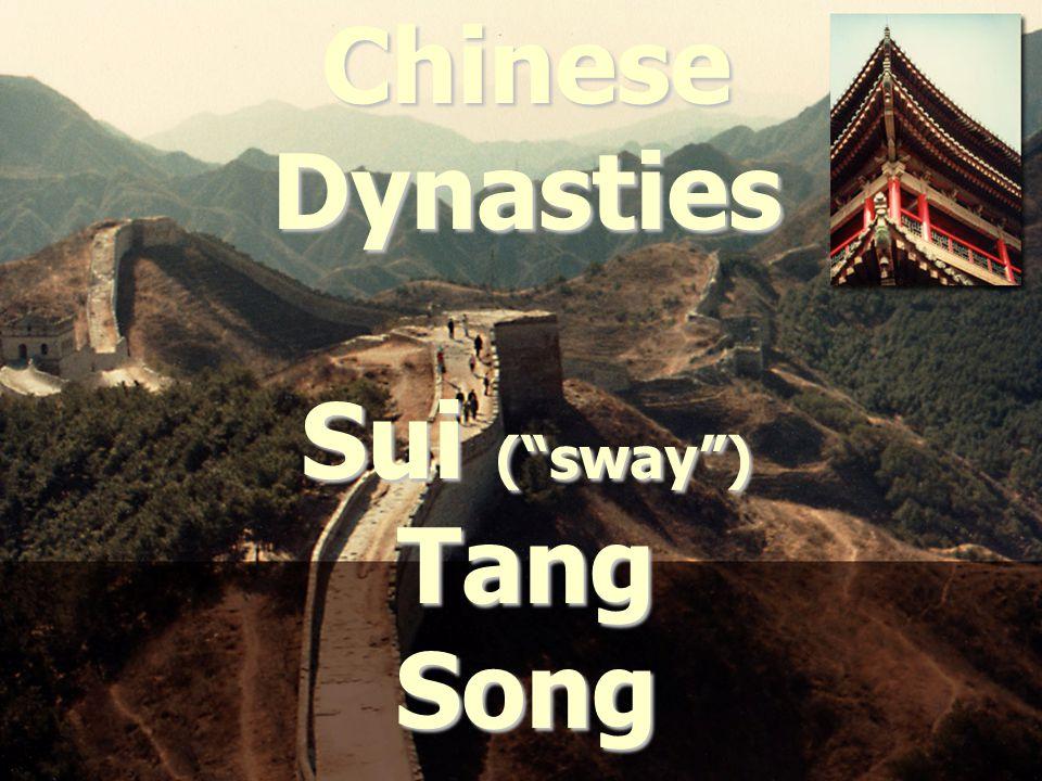 "Chinese Dynasties Sui (""sway"") Tang Song"