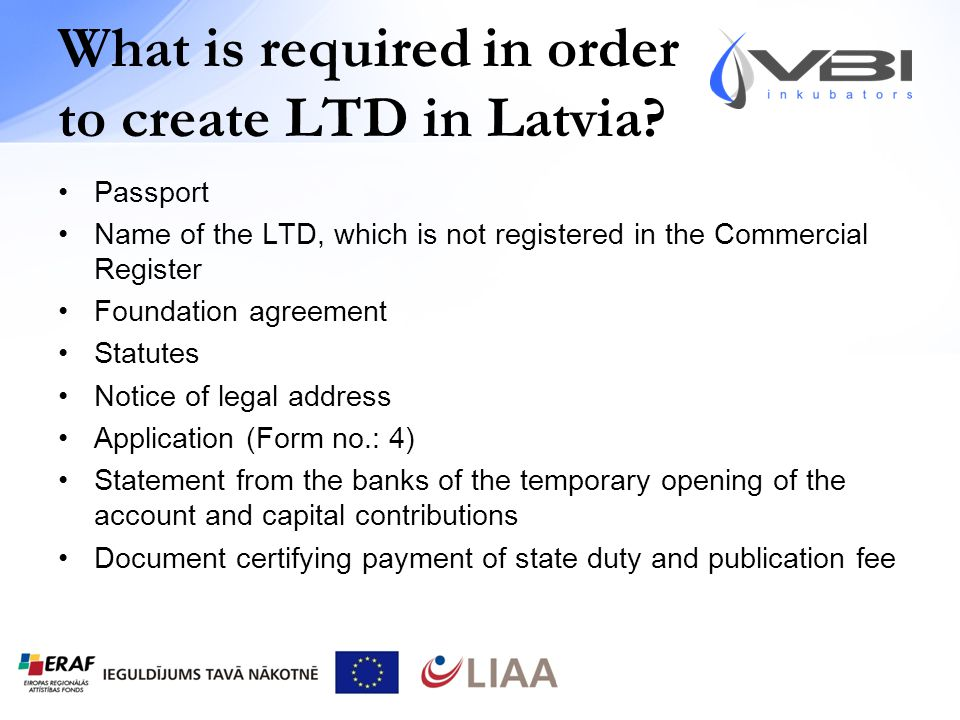 What is required in order to create LTD in Latvia.