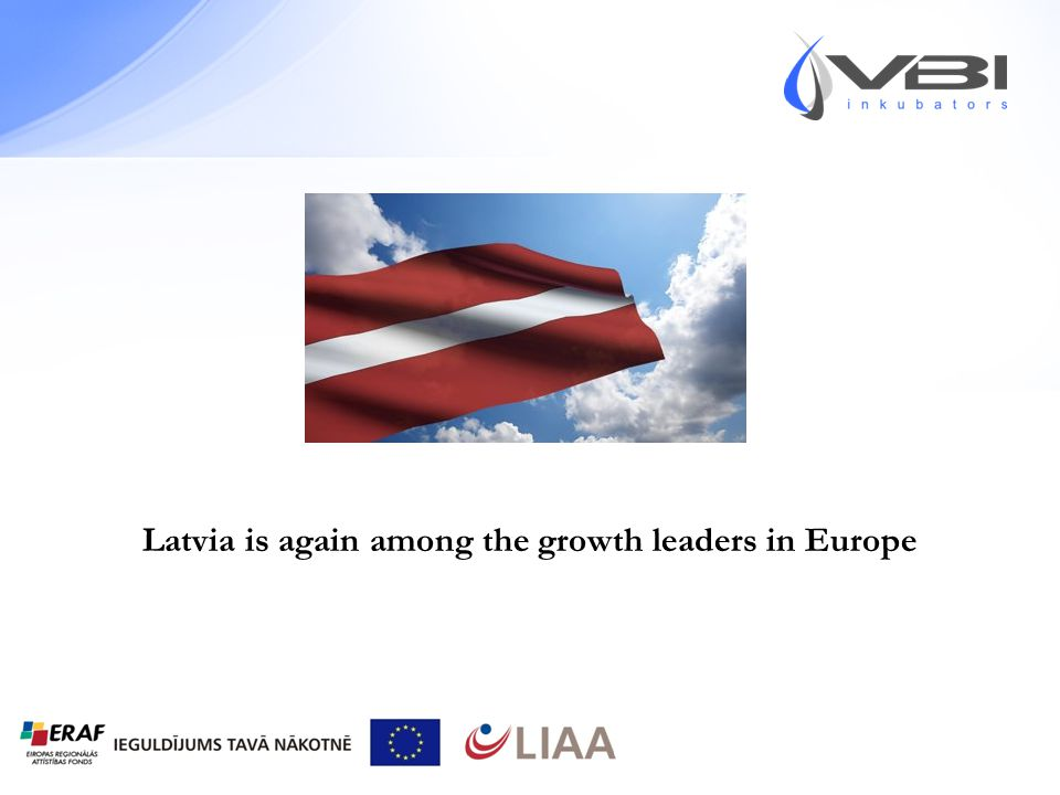 Latvia is again among the growth leaders in Europe