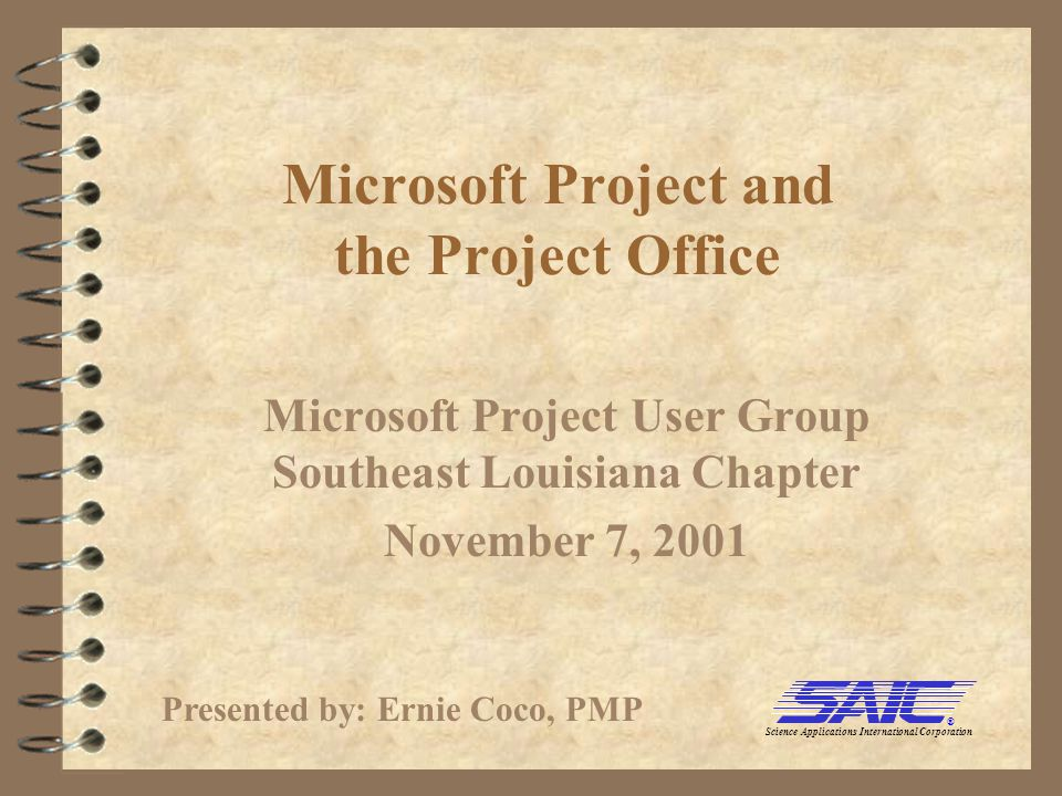 2 Presentation Contents 4The Project Office 4SAIC Apps Project Office 4Scheduling in the Apps Project Office 4Demo